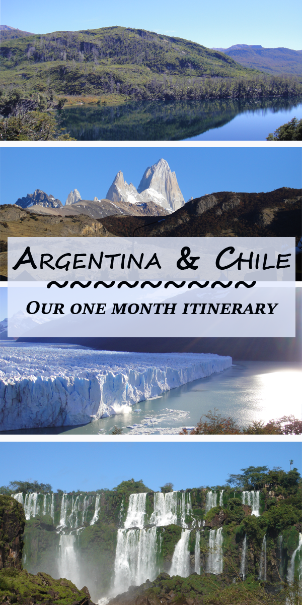 Argentina and Chile one month itinerary 1 - Our one month Argentina and Chile itinerary
