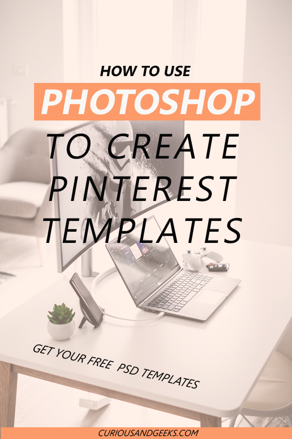 A guide to create Pinterest Graphics in Photoshop. Read more to grab your three free psd templates.