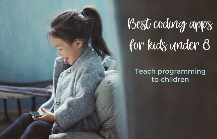 Best Coding Apps for Kids under -Get your children into coding