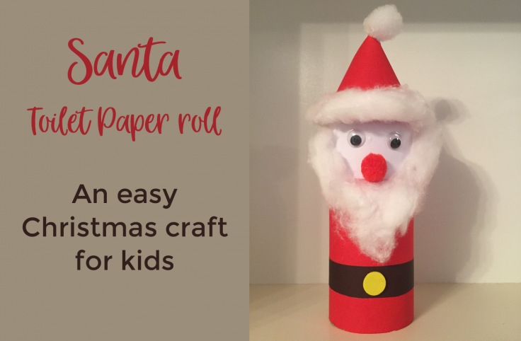 Santa Paper roll craft - Easy Christmas craft for kids