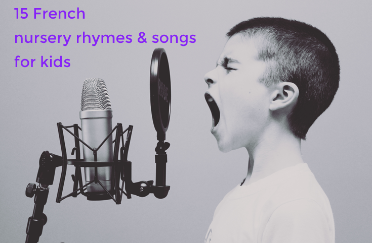 15 French nursery rhymes and songs for kids