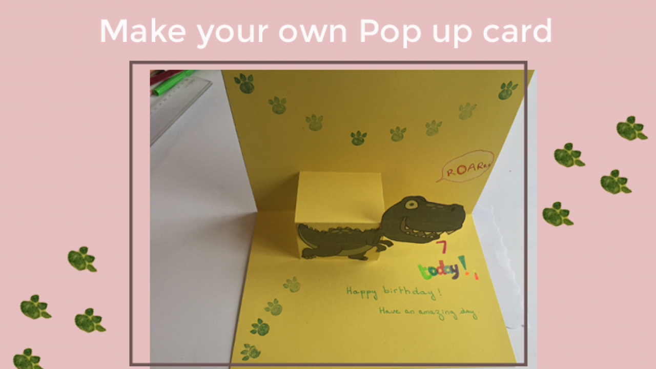 How to make a pop up card: Dinosaur birthday card - Curious and Geeks