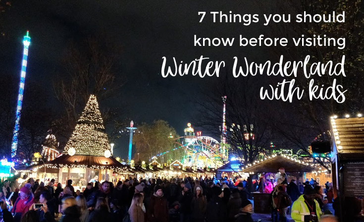 Winter Wonderland with kids - what you need to know before your visit