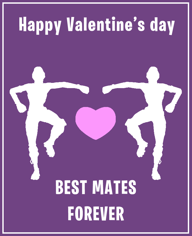 Best mates forever - Fortnite Valentines day cards with free printable